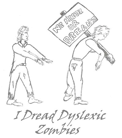 Dyslexic Zombies